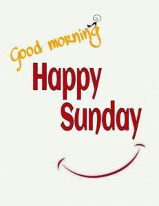 Good Morning Happy Sunday Photos