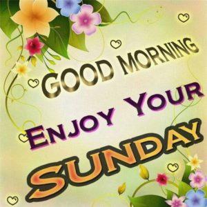 Good Morning Sunday Pics for Whatsapp