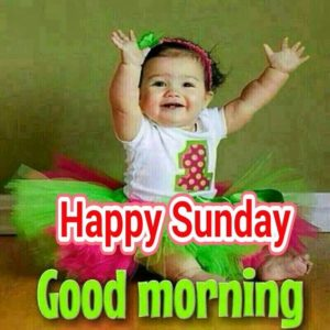 Happy Sunday Good Morning Images Whatsapp