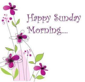 Very Happy Sunday Morning Wishes