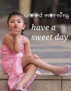 Cute Girl Good Morning Have a nice day