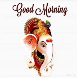 83 Good Morning Ganesh Images & HD Ganesha Photos For Wednesday
