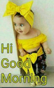 Hii Good Morning Baby Girl Cute