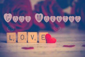 Love Romantic Good Morning Wallpapers
