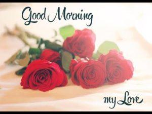 My Love Good Morning Photos